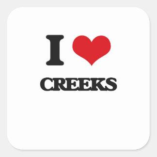 I love Creeks Square Stickers