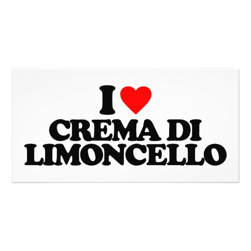I LOVE CREMA DI LIMONCELLO PHOTO GREETING CARD