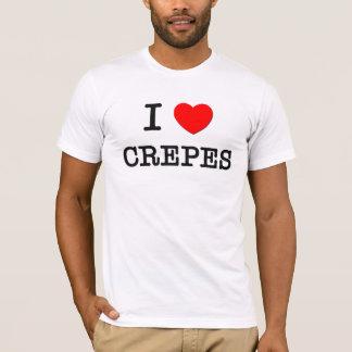 I Love CREPES ( food ) T-Shirt