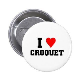 I love Croquet 6 Cm Round Badge