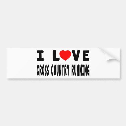 I Love Cross Country Running Bumper Sticker