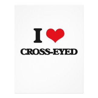 I love Cross-Eyed 21.5 Cm X 28 Cm Flyer