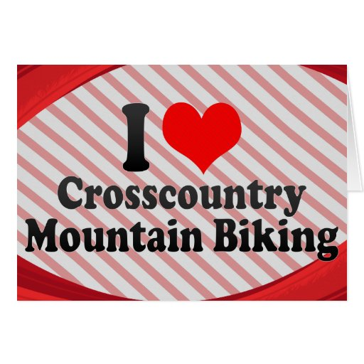 I love Crosscountry Mountain Biking Stationery Note Card