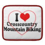 I love Crosscountry Mountain Biking Sleeve For iPads