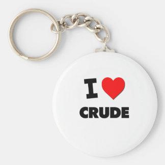 I love Crude Key Chain