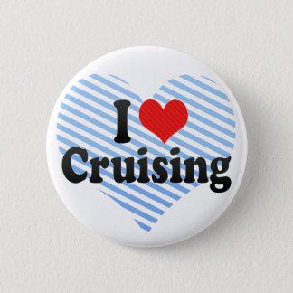 I Love Cruising 6 Cm Round Badge
