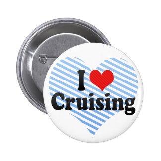 I Love Cruising 6 Cm Round Badge