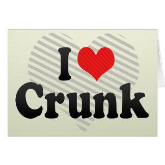 I Love Crunk Cards