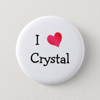 I Love Crystal 6 Cm Round Badge