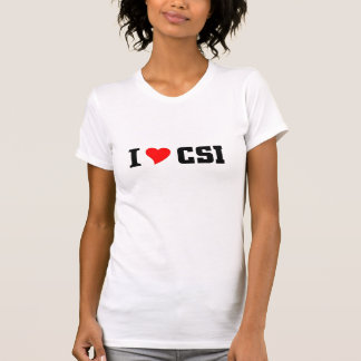 I love CSI Shirts