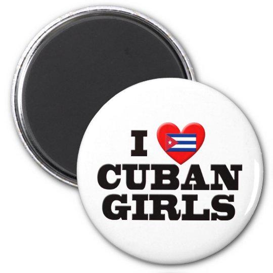 I Love  Cuban Girls 6 Cm Round Magnet