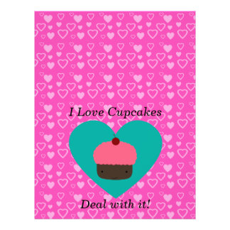 I love cupcake deal with it 21.5 cm x 28 cm flyer