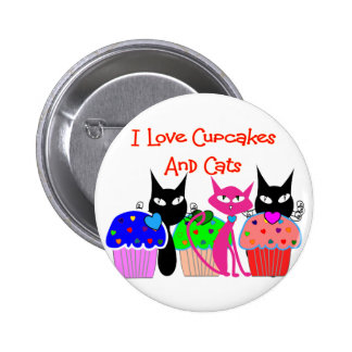"""I love cupcakes and cats""--Cupcake Lovers Gifts 6 Cm Round Badge"