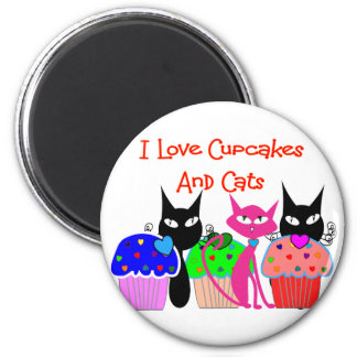 """I love cupcakes and cats""--Cupcake Lovers Gifts 6 Cm Round Magnet"