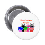 """I love cupcakes and cats""--Cupcake Lovers Gifts Pins"