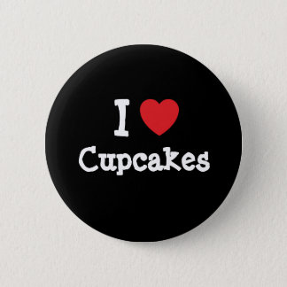 I love Cupcakes heart T-Shirt 6 Cm Round Badge