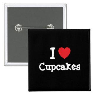 I love Cupcakes heart T-Shirt Pins
