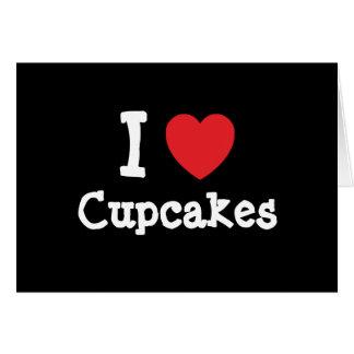 I love Cupcakes heart T-Shirt Cards