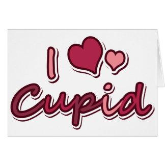 I Love Cupid Greeting Card