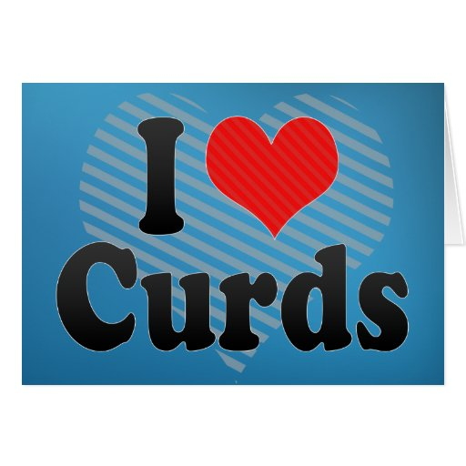 I Love Curds Greeting Card