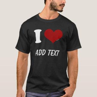 I Love Custom Dark T-Shirt