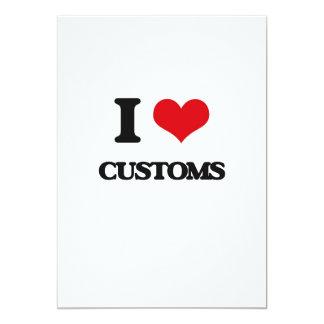 I love Customs 13 Cm X 18 Cm Invitation Card
