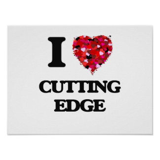 I love Cutting Edge Poster