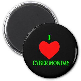 I LOVE CYBER MONDAY 6 CM ROUND MAGNET