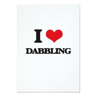 "I love Dabbling 5"" X 7"" Invitation Card"
