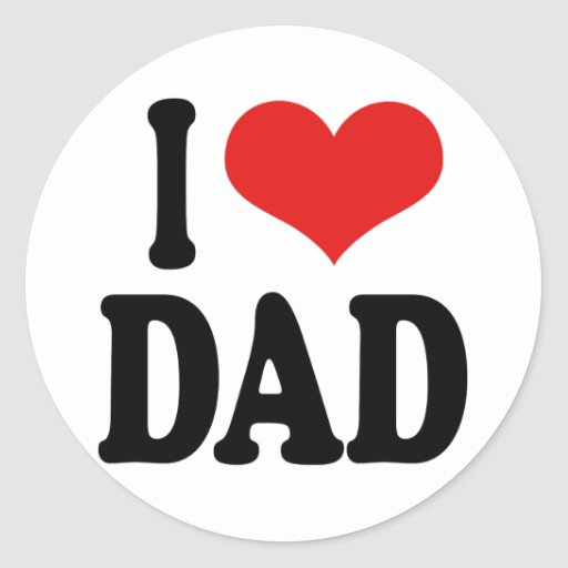I Love Dad Classic Round Sticker