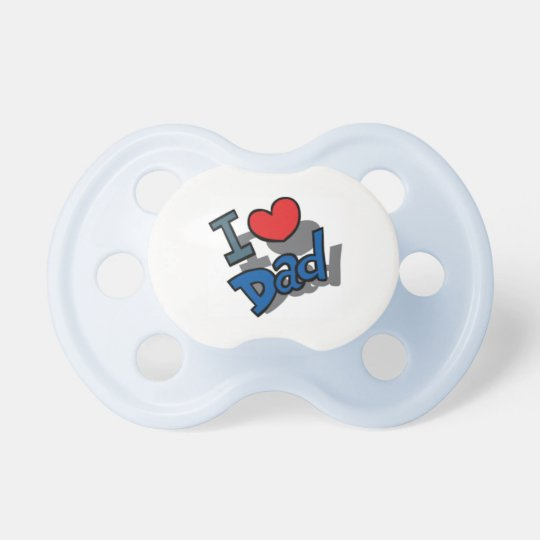 I LOVE DAD PACIFIER BINKY BLUE OR PINK