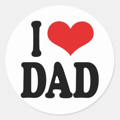 I Love Dad Round Sticker