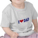 I Love Dad Tshirts