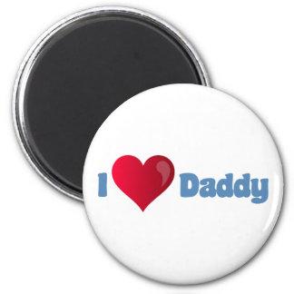 I Love Daddy 6 Cm Round Magnet