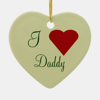 I Love Daddy Christmas Ornament