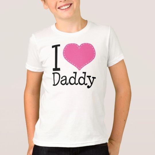 I Love Daddy Heart Pink T-Shirt