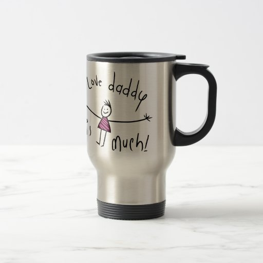 I LOVE DADDY THIS MUCH! NEW FATHERS DAY GIFT IDEA MUG