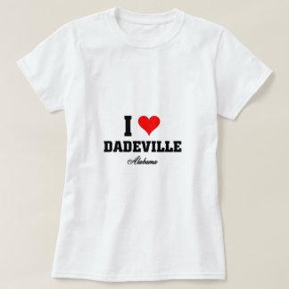 I love Dadeville, Alabama Tshirt