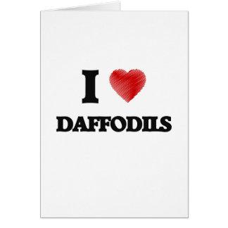 I love Daffodils Greeting Card