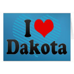 I love Dakota Greeting Card