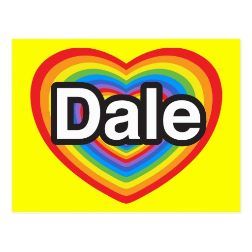 I Love Dale. I Love You Dale. Heart Postcards