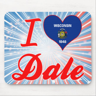 I Love Dale Wisconsin Mousepads
