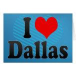 I love Dallas Card