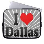 I love Dallas Laptop Computer Sleeves