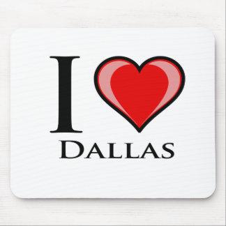 I Love Dallas Mouse Pad