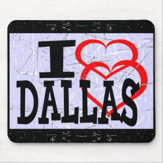 I love Dallas  - Mouse pad