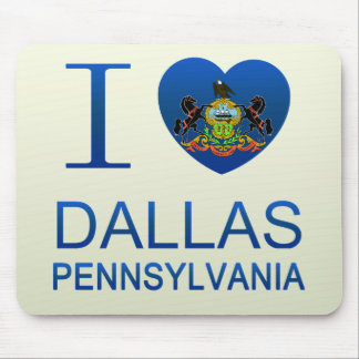 I Love Dallas, PA Mousepad