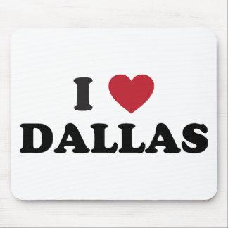 I Love Dallas Texas Mouse Pad