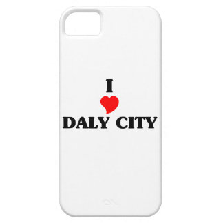 I love Daly City iPhone 5 Cases