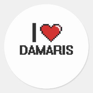 I Love Damaris Digital Retro Design Classic Round Sticker
